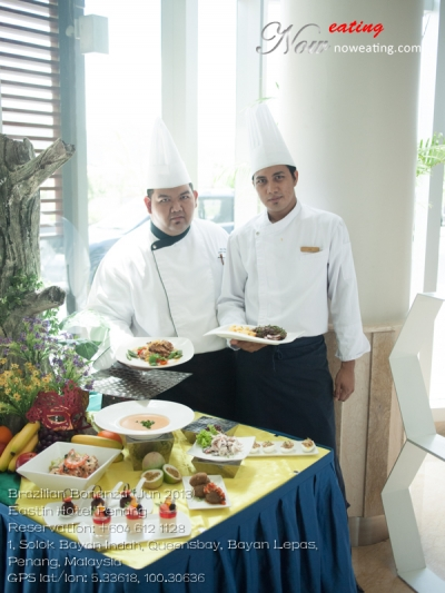 Brazilian Bonanza (Jun 2013)Eastin Hotel PenangReservation: +604 612 1128