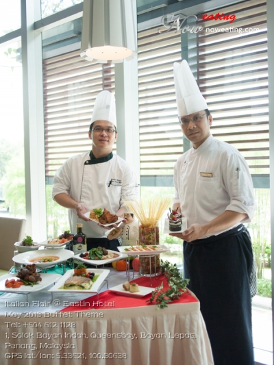 Italian Flair @ Eastin HotelMay 2013 Buffet ThemeTel: +604 612 1128