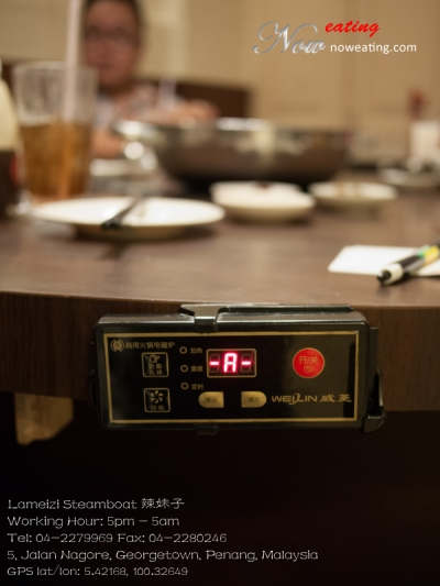 Lameizi Steamboat 辣妹子Working Hour: 5pm - 5amTel: 04-2279969 Fax: 04-2280246