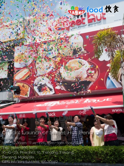 Official Launch of Sweet Hut Penang